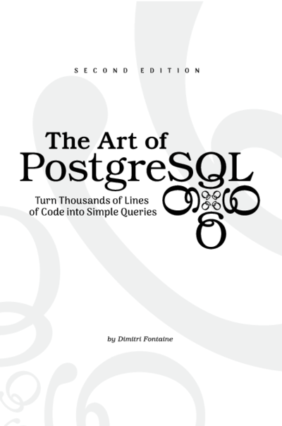 The Art of PostgreSQL
